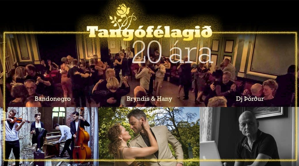 20th years of Icelandic Tango Association